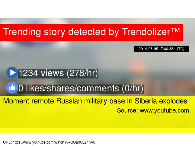 Moment remote Russian military base in Siberia explodes