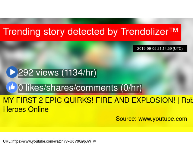 MY FIRST 2 EPIC QUIRKS! FIRE AND EXPLOSION! | Roblox: Heroes